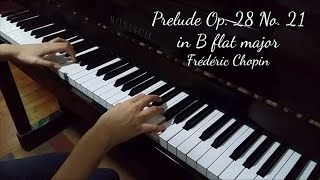 Prelude Op. 28 No. 21 in B flat major (Chopin)