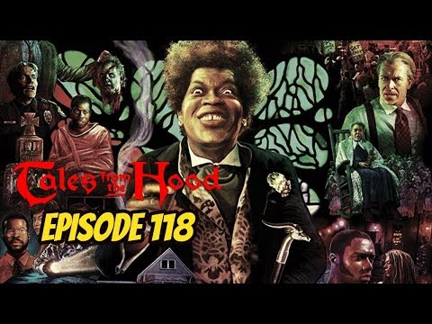 Tales from the Hood - Episode 118