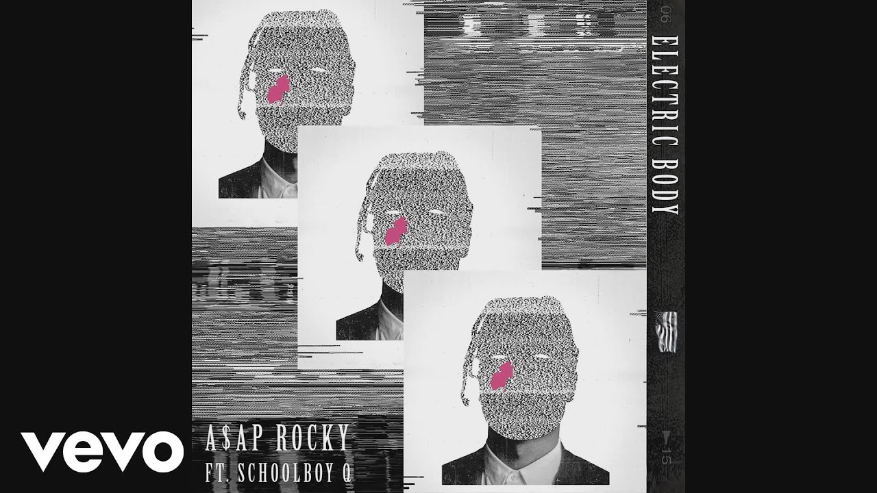 A$AP Rocky - Electric Body (Audio) ft. ScHoolboy Q