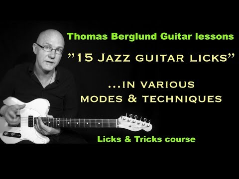 15 Jazz guitar licks - ...in various modes and techniques