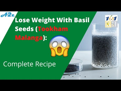 Lose Weight With Basil Seeds | Health Benefits Of Basil Seeds