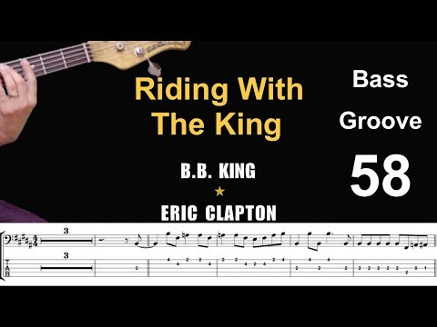 RIDING WITH THE KING(B. B. King - Eric Clapton) Bass Cover Score Tab