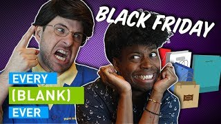 Download EVERY BLACK FRIDAY EVER Mp3 and Videos