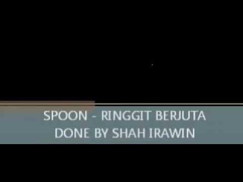 SPOON - RINGGIT BERJUTA (HQ)