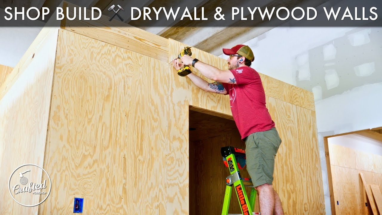 Building My Shop How To Drywall Plywood Walls Fiber Cement Panels Youtube