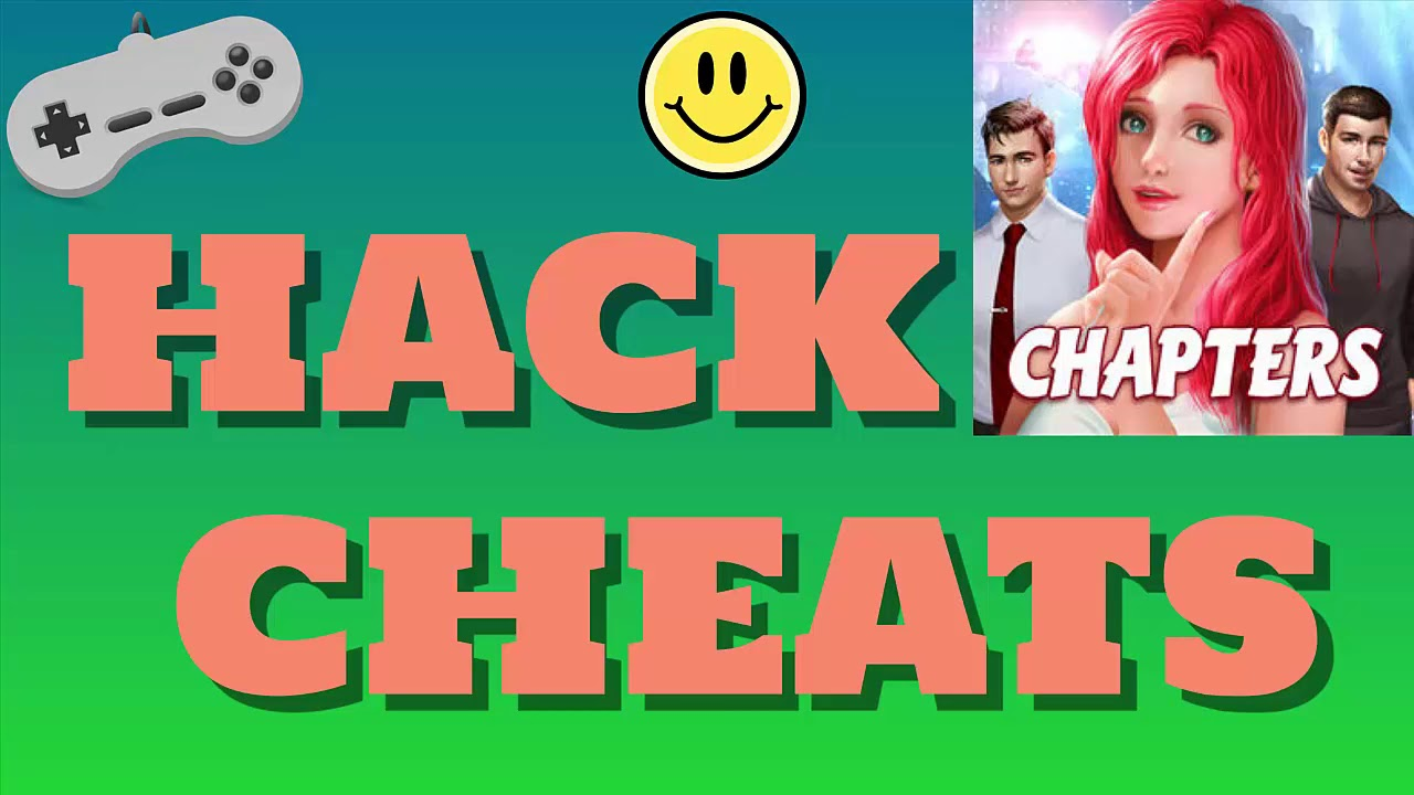 Chapters Interactive Stories Hack 2019 | How to Hack Unlimited Tickets &  Free Diamonds Cheats