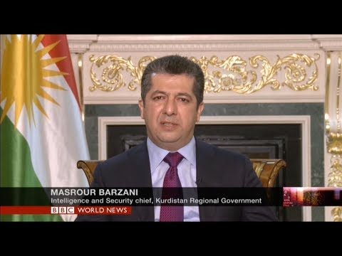 BBC / HARDtalk speaks to Masrour Barzani, Chancellor of the Kurdistan Region Security Council.