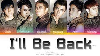 2PM (투피엠) I'll Be Back (Club Mix) Color Coded Lyrics (Han/Ro…