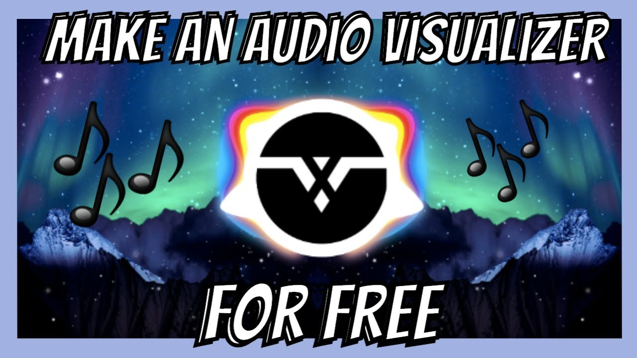 How To Make An Audio Visualizer For Free Youtube