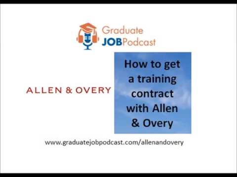 How to get a training contract with Allen & Overy - Graduate Job Podcast #50