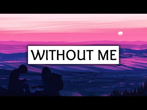 Halsey ‒ Without Me (Lyrics)