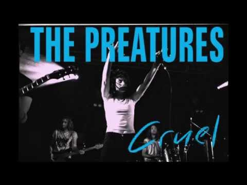 The Preatures - Cruel (Audio Only)