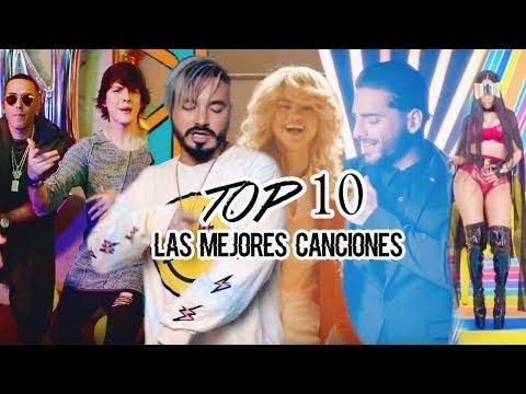 TOP 10: Las Mejores Canciones del Momento  2017
