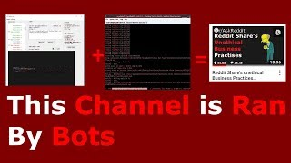 This Channel is Ran by Bots (Reddit Text-to-Speech Videos)
