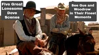 Lonesome Dove 5 Classic Scenes
