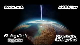 Abdulloh domla - Qiyomat kunida insonlarga rahmat [2013 - 2014]