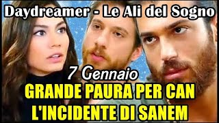 Daydreamer: L'INCIDENTE DI SANEM, GRANDE PAURA PER CAN! - 7 Gennaio 2021