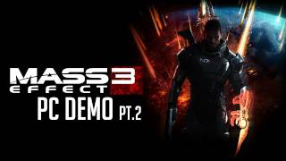 Mass Effect: 3 - PC Demo - Adept Playthrough Part.2 [1080p]