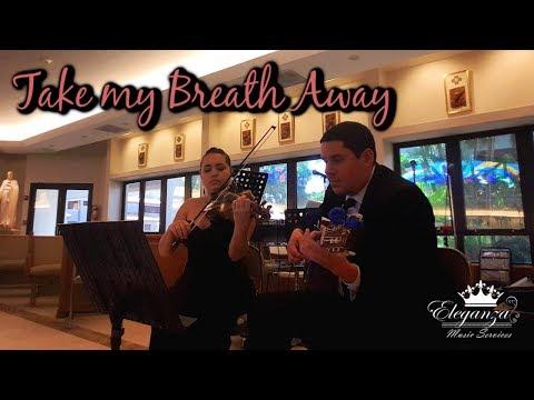 Berlin - Take My Breath Away (Violin & Guitar Cover) Eleganza Music Services