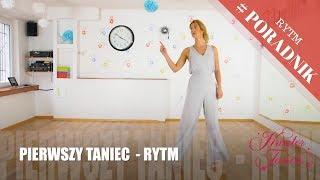 PIERWSZY TANIEC - RYTM TO PODSTAWA!