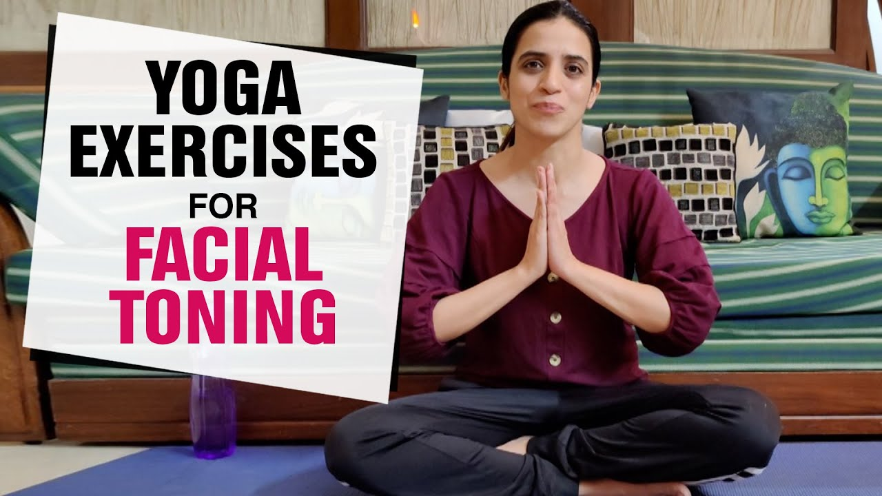 Yoga Exercises for Facial Toning | Face Yoga for Muscle Strengthening | Fit Tak