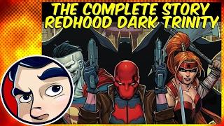 Redhood, Bizarro, Artemis... The Dark Trinity - Rebirth Complete Story