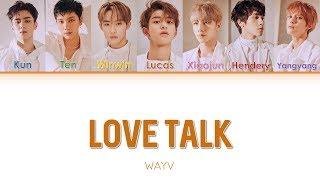 Gambar cover WayV - Love Talk (English ver.) [Color Coded Lyrics]