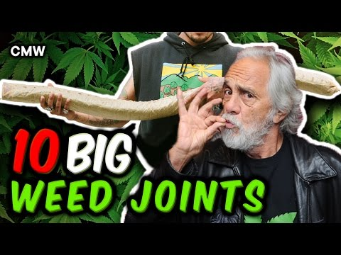 10 Big Weed Joints You Wont Believe Exist