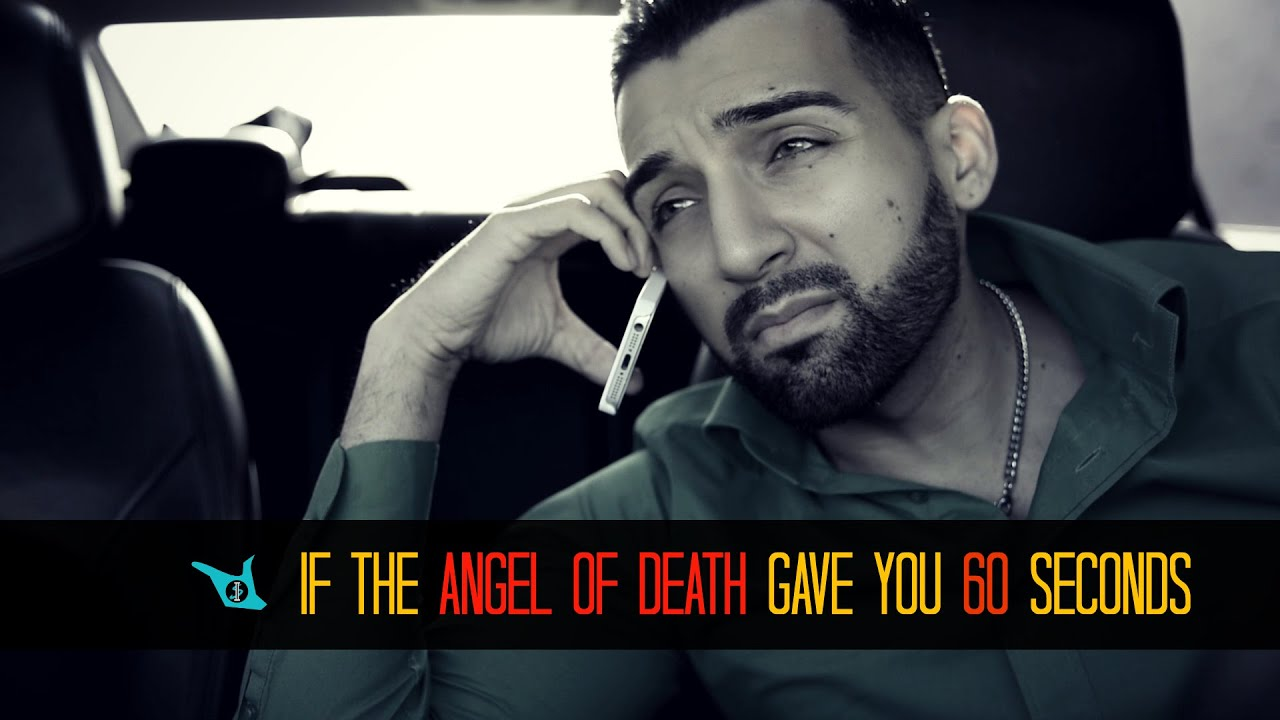 What If The Angel Of Death Gave U 60 Seconds Sham Idrees