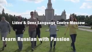 Språkskola Liden & Denz, Moskva
