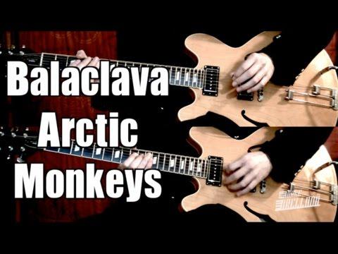 Balaclava - Arctic Monkeys  ( Guitar Tab Tutorial & Cover )