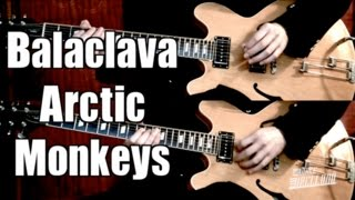 Balaclava - Arctic Monkeys  ( Guitar Tab Tutorial & Cover )