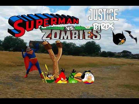 Real life Superman and Angry Birds Vs Zombies