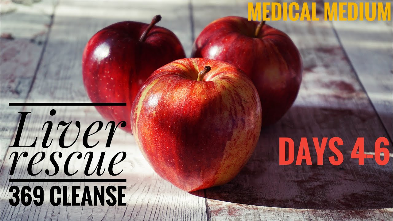 Days 4-6 of 369 liver rescue cleanse medical medium