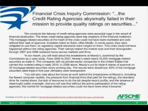 Credit Rating Agencies and the Financial Crisis of 2007-2008