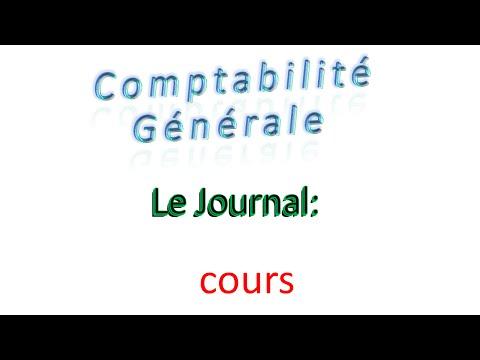 7 -  comptabilité générale -  Le journal  - cours