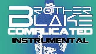 Repeat youtube video (Free D/L) Instrumental | Brother Blake - Complicated