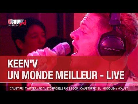 Keen'v - Un Monde meilleur - Live - C'Cauet sur NRJ