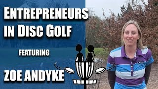 Women Entrepreneurs in Disc Golf - Zoe AnDyke