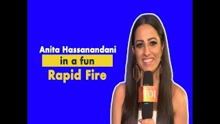 Naagin 3's Anita Hassanandani: Marrying Rohit changed my life