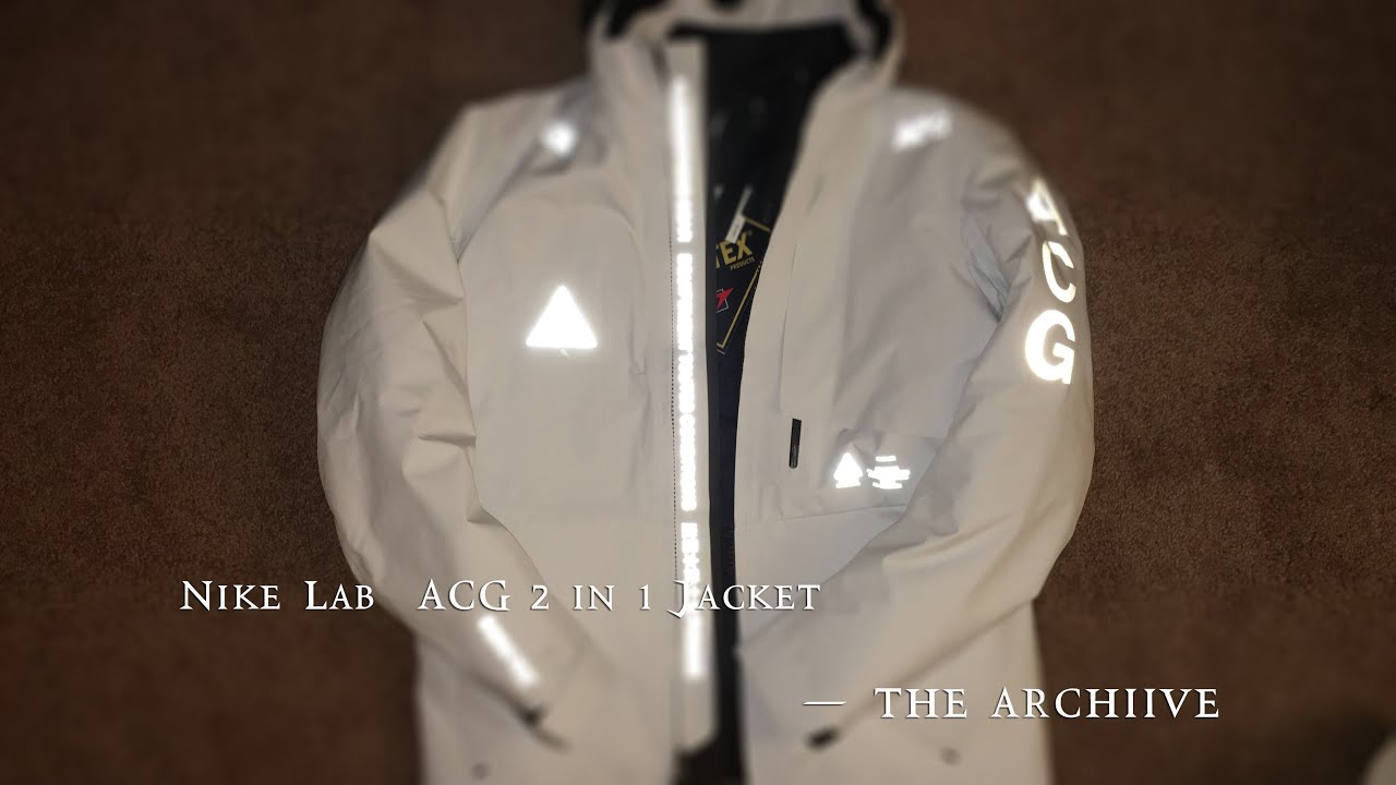 9a1f90425f89 Nike Lab ACG 2 in 1 Jacket Review - The Archiive - YouTube