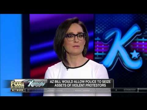 Kennedy | Arizona Bill Would Allow Police to Seize The Assets of Protestors