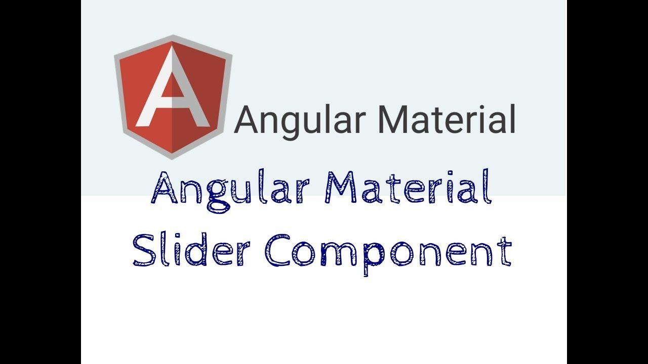 Angular Material Slider Component