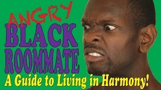 Angry Black Roommate Compilation