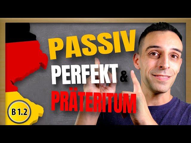 Passiv Deutsch Grammatik | Past Tense and Perfect Tense in Passive