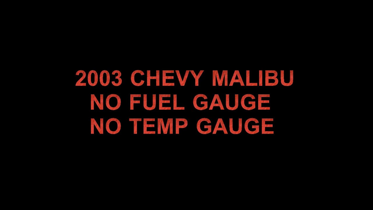malibu fuel gauge and temp gauge inoperative [ 1280 x 720 Pixel ]