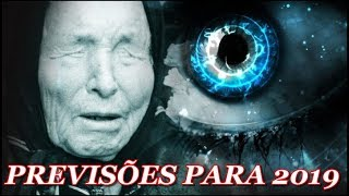 PREVISÕES DE BABA VANGA PARA O ANO DE 2019 - A VIDENTE CEGA