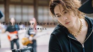 Music In Korea season2 - Behind The Scenes #3