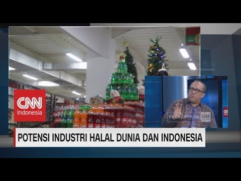 Potensi Industri Halal Dunia dan Indonesia - YouTube