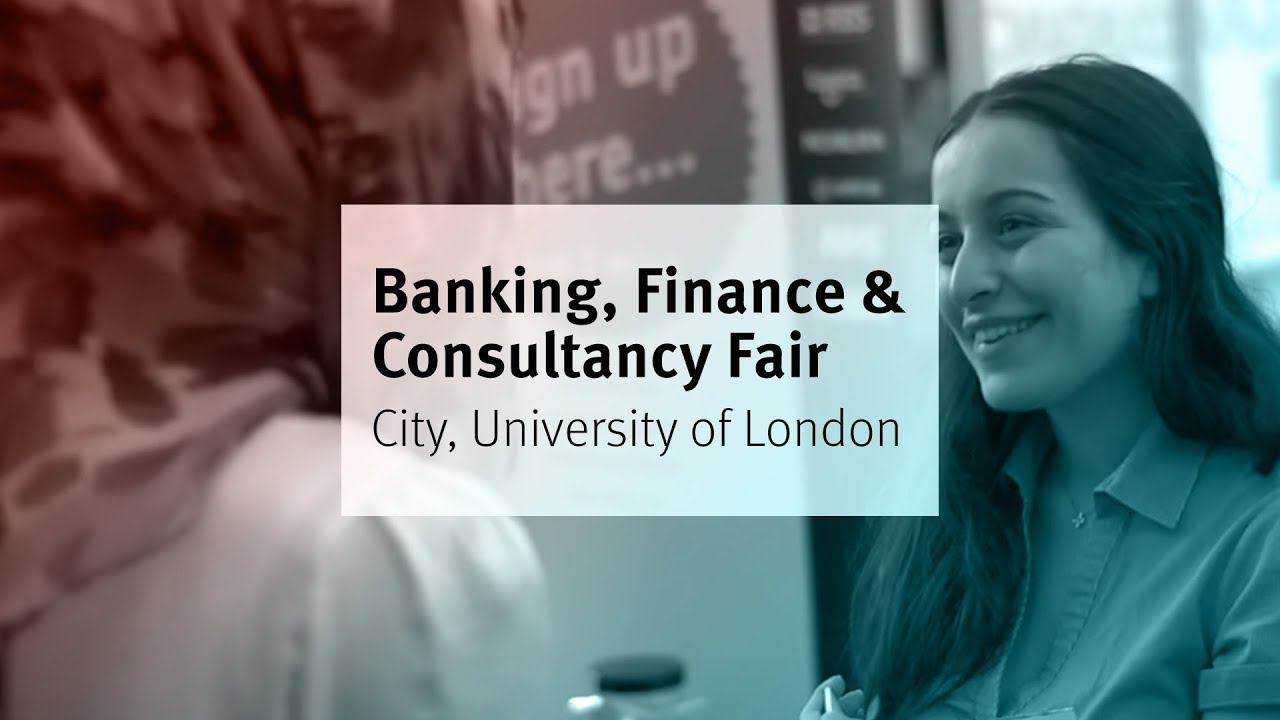 Banking, Finance & Consultancy Fair | City, University of London